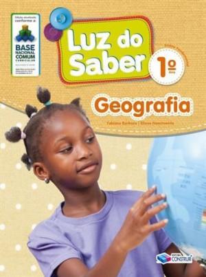 Luz do Saber Geografia 1º Ano - 2019