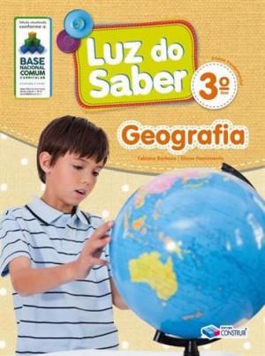 Luz do Saber Geografia 3º Ano - 2019