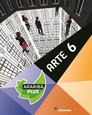 Araribá Plus Arte 6º Ano - 1ª Edição