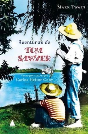 Aventuras de Tom Sawyer Tradução e Adaptação: Carlos Heitor Cony