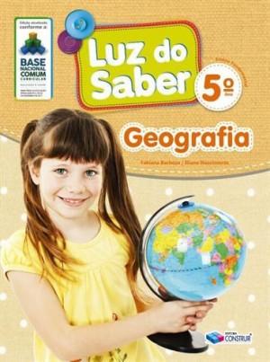 Luz do Saber Geografia 5º Ano - 2019