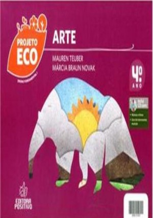 Projeto Eco Artes 4º Ano
