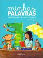 Minhas Palavras - Dicionário Infantil da Lingua Portuguesa