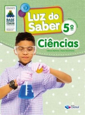 Luz do Saber Ciências 5º Ano - 2019