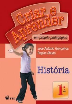Criar e Aprender História 1º Ano