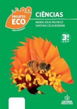 Projeto Eco - Ciências 3º Ano