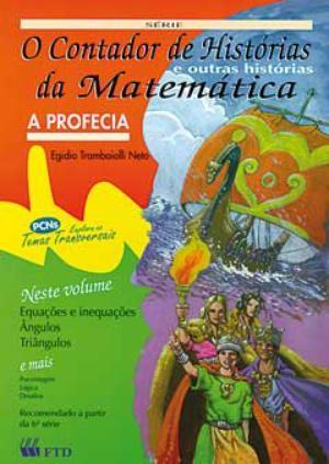 A Profecia - O Contador de Histórias da Matemática