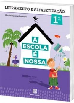 A Escola é Nossa Português 1º Ano - 1ª Edição