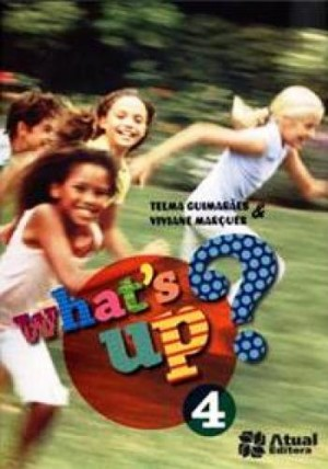 Whats Up? 4º Ano - 1ª Edição