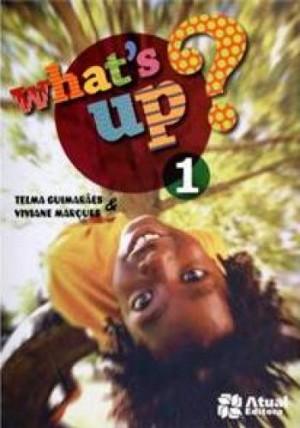 Whats Up? 1º Ano - 1ª Edição