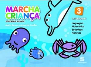 Marcha Criança Integrado Educação Infantil 3 - 3ª Edição