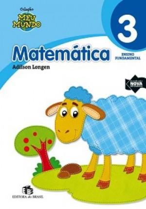 Meu Mundo - Matemática 3. Ano