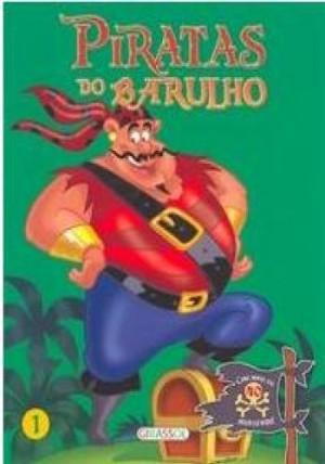 Piratas do Barulho Vol. 1