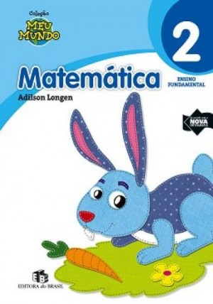 Meu Mundo - Matemática 2. Ano
