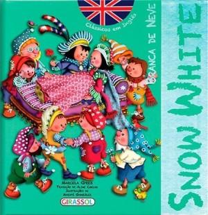Clássicos em Inglês - Branca de Neve (Snow White)