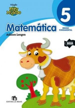 Meu Mundo - Matemática 5. Ano