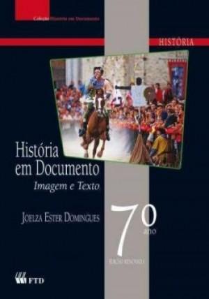 História em Documentos 7º Ano