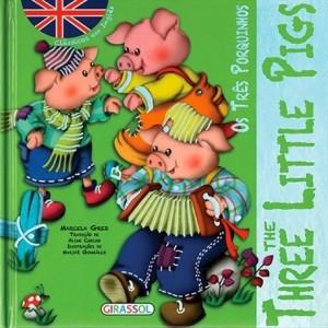 Clássicos em Inglês - Os Três porquinhos (The Tree Little P)