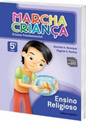 Marcha Criança Religião 5º Ano - 1ª Edição