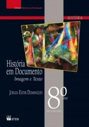 História em Documentos 8º Ano