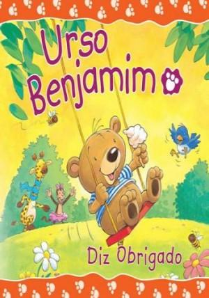 Urso Benjamim - Diz Obrigado