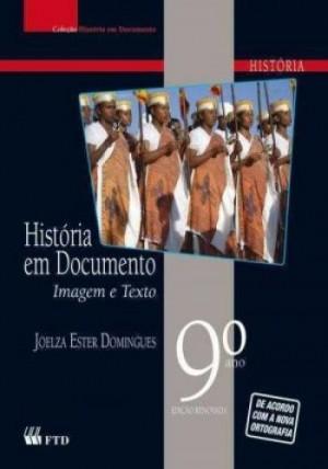 História em Documentos 9º Ano