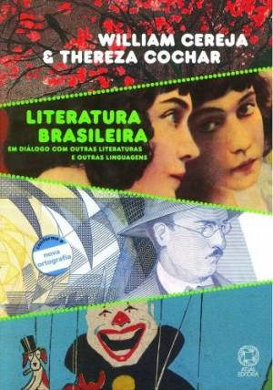 Literatura Brasileira 4ª Edição Em Diálogo Com Outras Literaturas