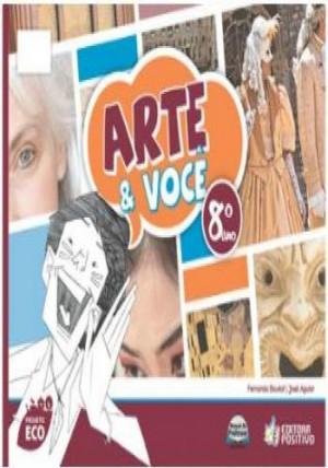Projeto Eco Artes 8º Ano - Arte e Você