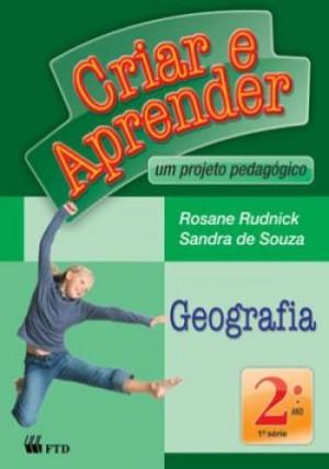 Criar e Aprender Geografia 2º Ano