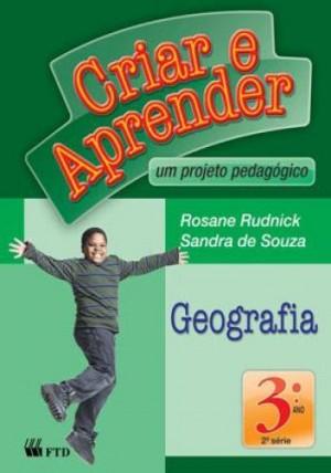 Criar e Aprender Geografia 3º Ano