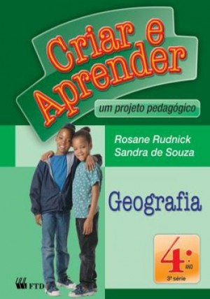 Criar e Aprender Geografia 4º Ano