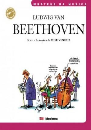 Ludwig Van Beethoven - Mestres da Música