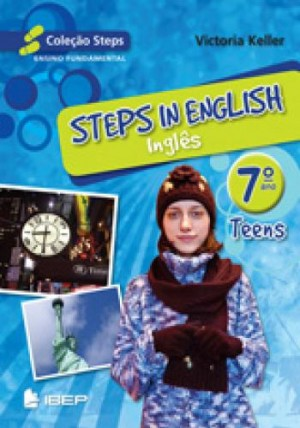 Steps in English Teens - Inglês 7. Ano