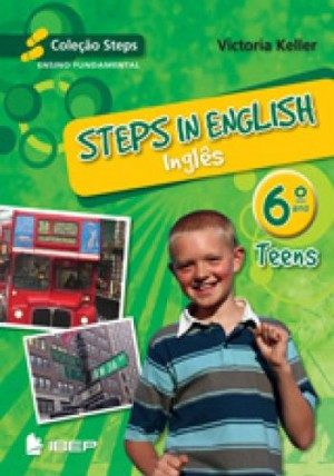 Steps in English Teens - Inglês 6. Ano