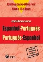 Minidicionário Espanhol-Português / Portugês-Espanhol