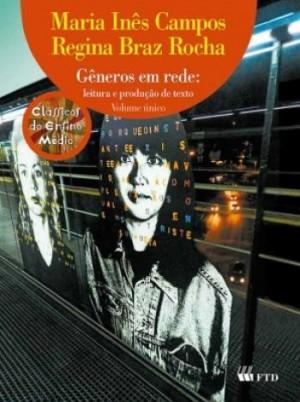 Gêneros em Rede: Leitura e Produção de Texto Volume Único