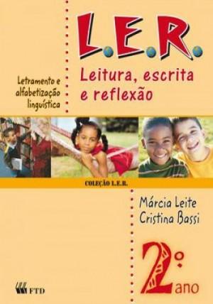 L.E.R. Leitura, Escrita e Reflexão 2º ANO