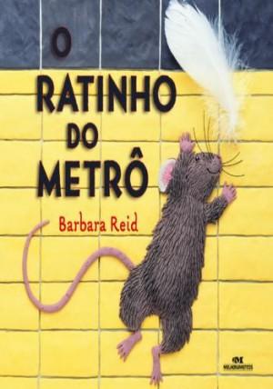 Ratinho do Metrô, O