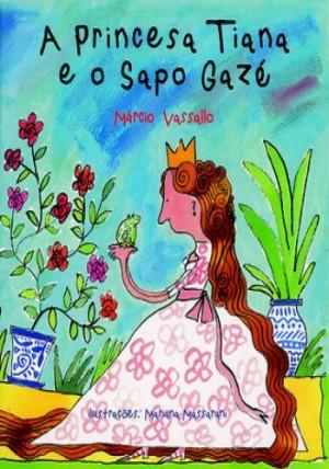 A Princesa Tiane e o Sapo Gazé