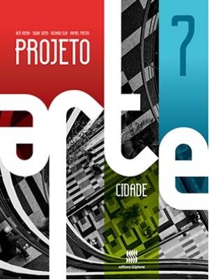 Projeto Arte 7º Ano - Cidade - 1ª Edição