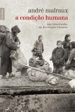 A condição humana - Um testemunho da Revolução Chinesa
