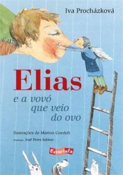 Elias e a vovó que veio do ovo
