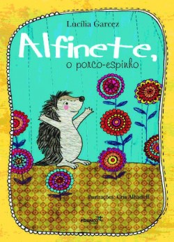 Alfinete, o porco-espinho