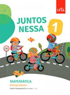 Juntos Nessa Matemática 1º Ano - 1ª Edição