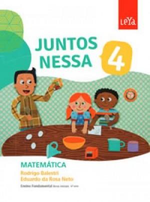 Juntos Nessa Matemática 4º Ano - 1ª Edição
