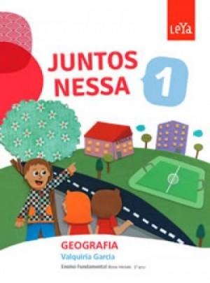 Juntos Nessa Geografia 1º Ano - 1ª Edição