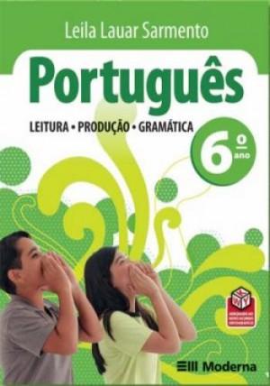 Português Leitura Produção e Gramática 6. Ano