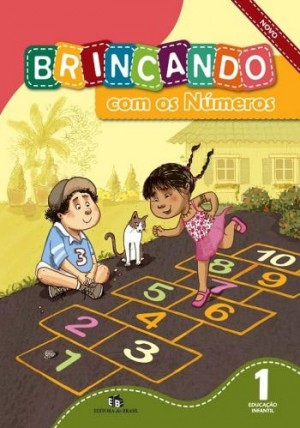 Brincando com os números volume 1 educação infantil