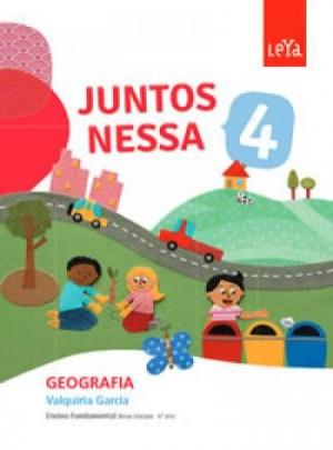 Juntos Nessa Geografia 4º Ano - 1ª Edição