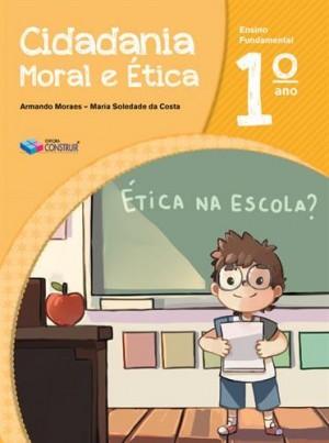 Cidadania, Moral e Ética 1º Ano - 2018